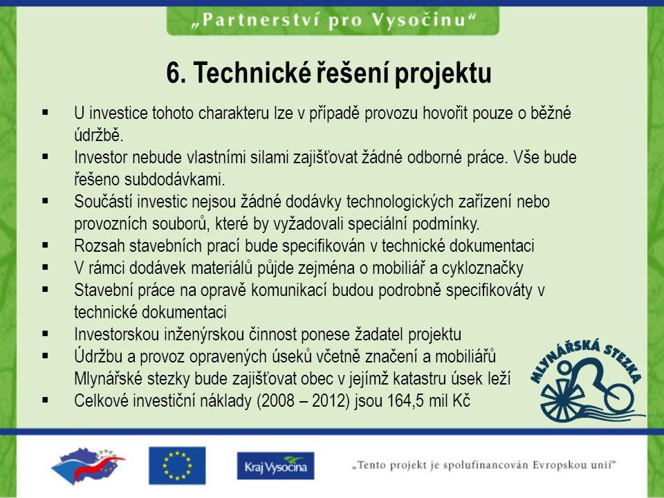 5. Lokalita projektu a životní prostředí Většina zájmového území leží v Českomoravské vrchovině Hodnocený záměr má pozitivní vliv na obyvatelstvo i na
