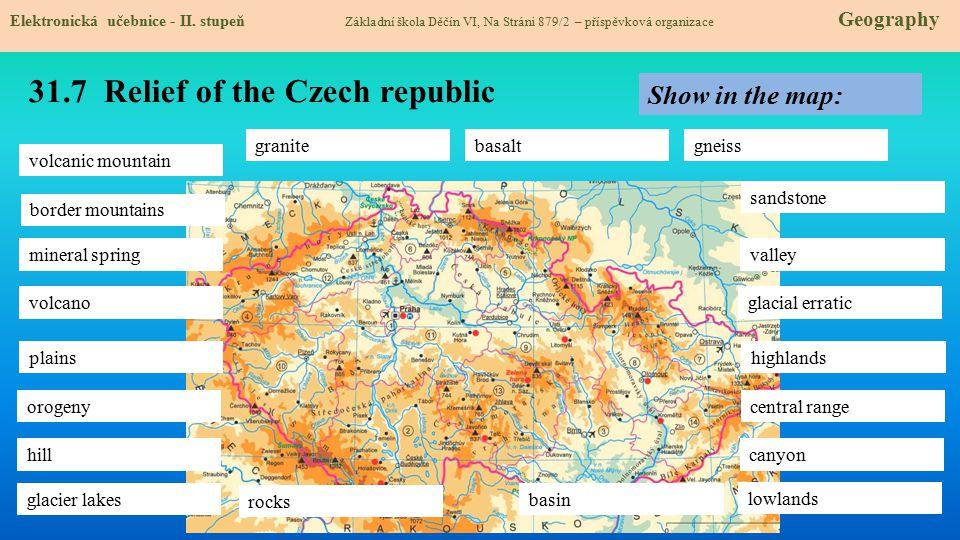 31.7 Relief of the Czech republic Elektronická učebnice - II. stupeň Základní škola Děčín VI, Na Stráni 879/2 – příspěvková organizace Geography volca