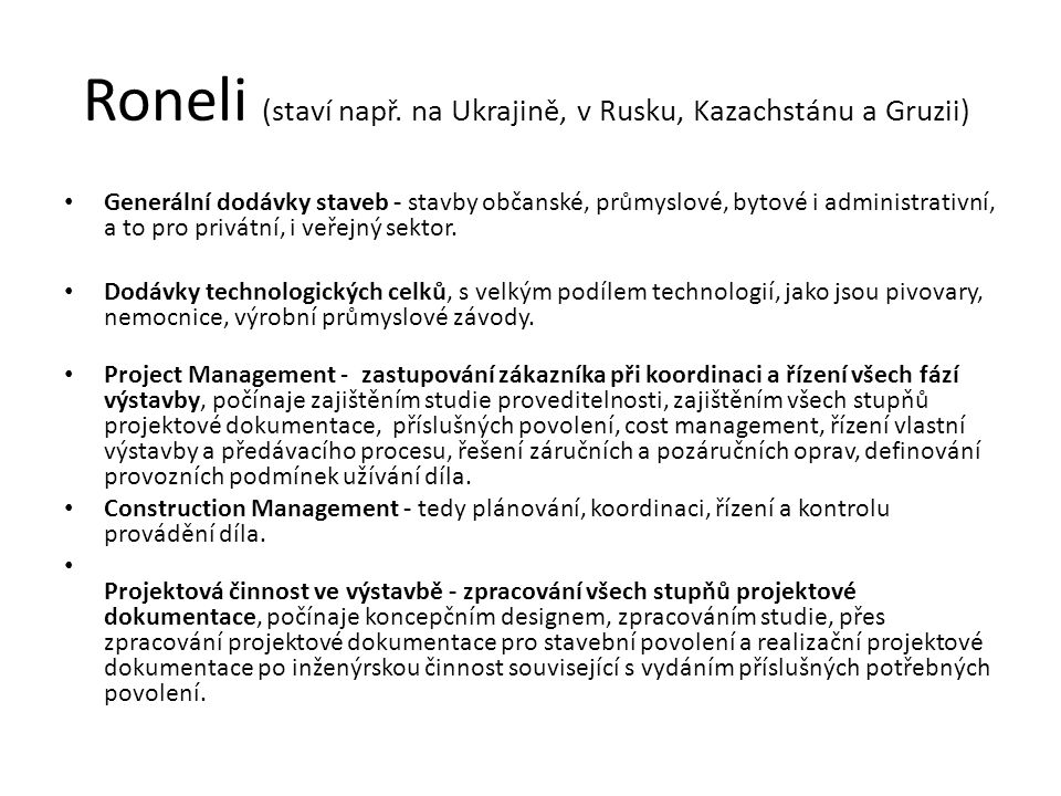 Roneli (staví např.