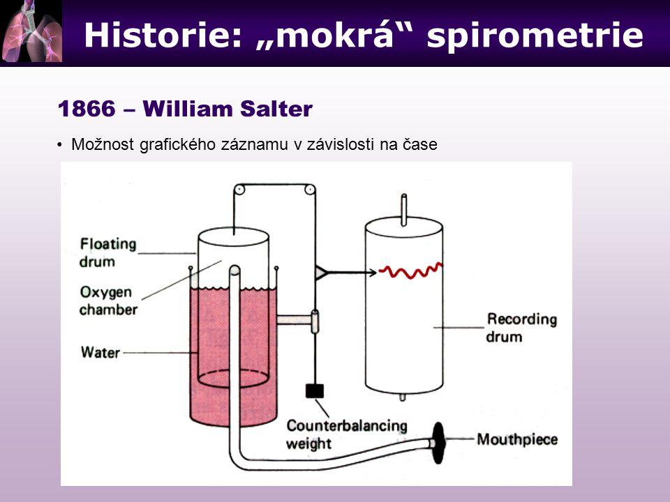 """Historie: """"mokrá"""" spirometrie 1866 – William Salter Možnost grafického záznamu v závislosti na čase"""