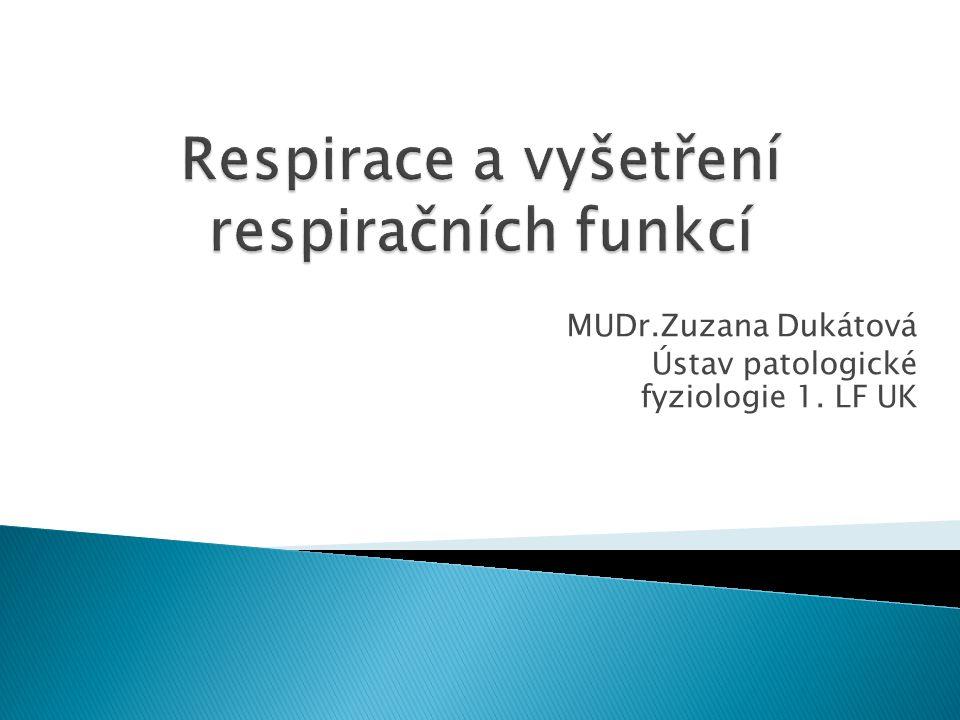  1.Ventilace a mechanika dýchání– proudění vzduchu  2.Difúze – přestup plynů mezi alveolem a kapilárou přes kapilární membránu  3.Perfúze – prokrvení plicních kapilár  4.Regulace ventilace –(metabolická odezva, ASTRUP)  Porovnání ventilace – perfúze – ventilačně perfuzní poměr