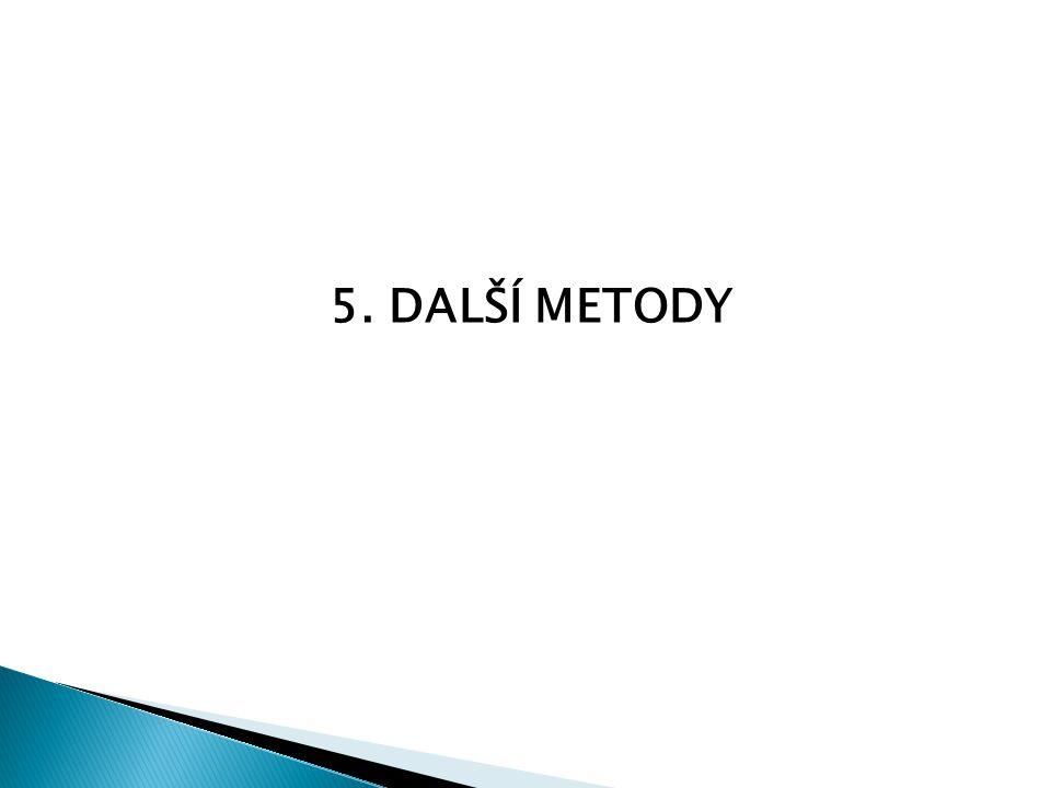 5. DALŠÍ METODY