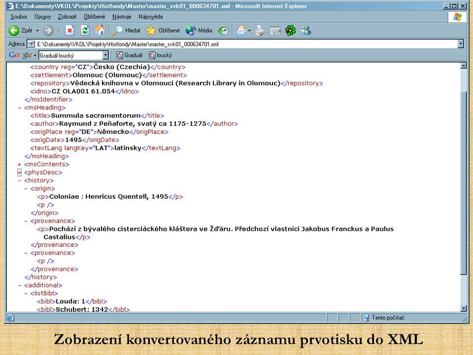 Zobrazení konvertovaného záznamu prvotisku do XML