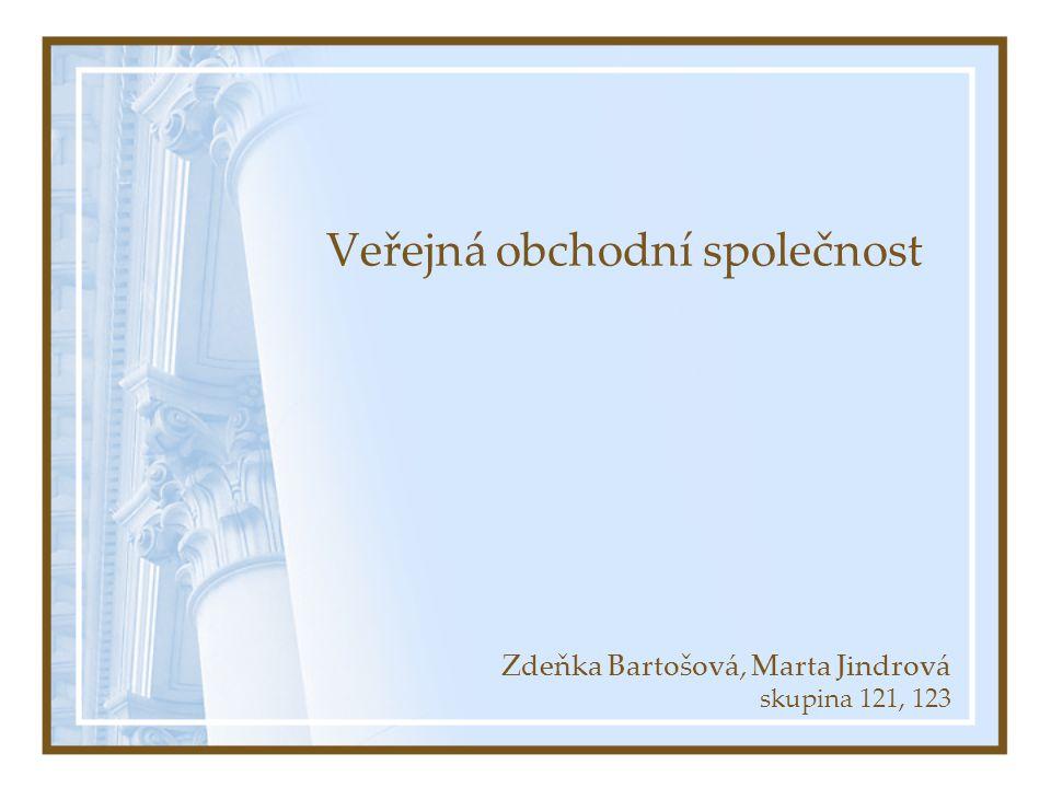 Veřejná obchodní společnost Zdeňka Bartošová, Marta Jindrová skupina 121, 123