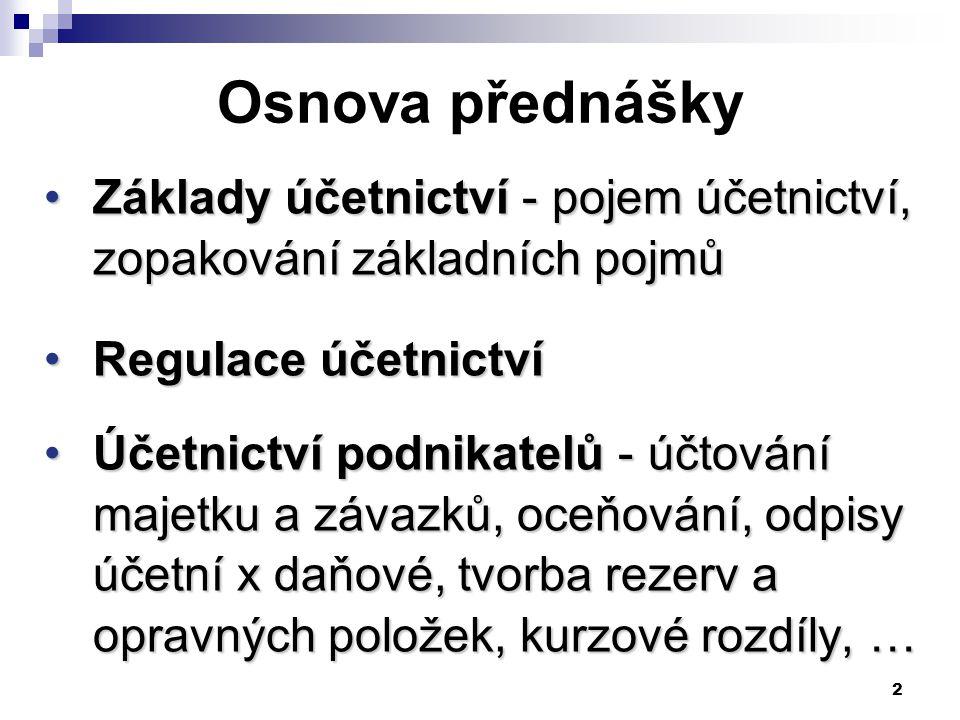 73 Vyřazování poškozeného majetku - likvidace - nárok uznán v následujícím účetním období Příklad:  Os.