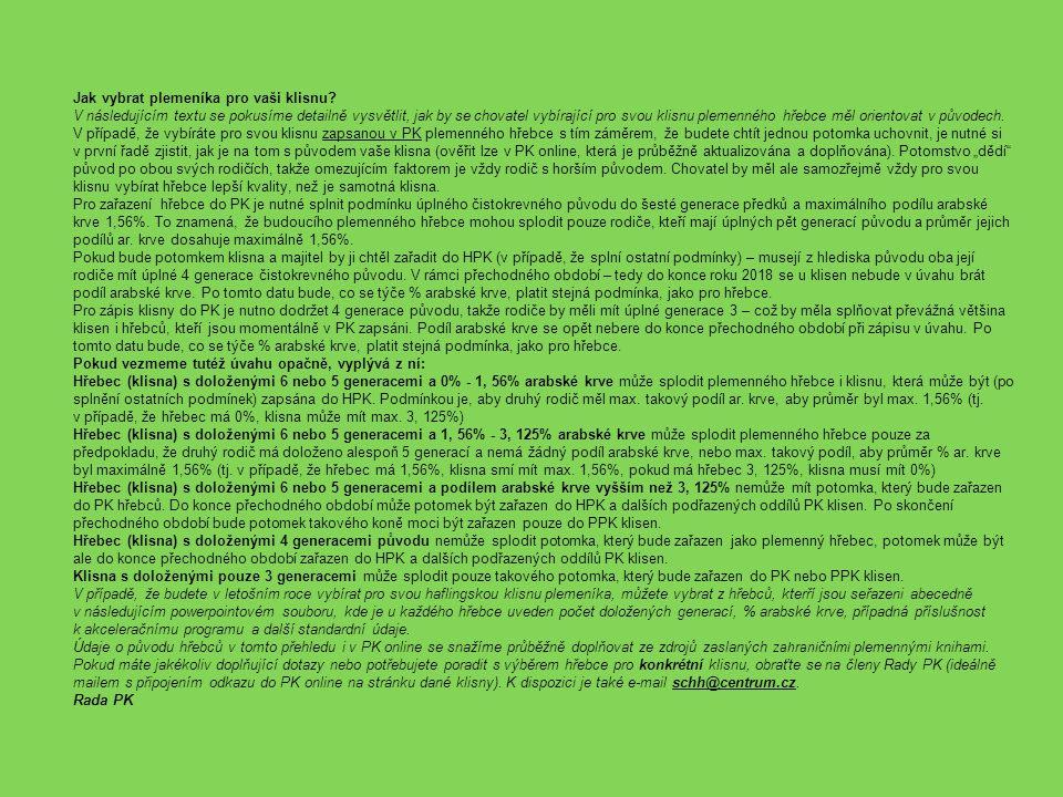 inseminacepřirozená plemenitba ANDIAMO AQUAVIT I MARCO MERLINNAMER NASS N-BONIFÁC NERO NOREK STIVAL ST-LARGOS inseminace ADAM ARMIN-Q W-MAX ATHOS AVALON NEFRIS AMARANTH MOZART ARTIST-L MERLIN VON MILAGRO