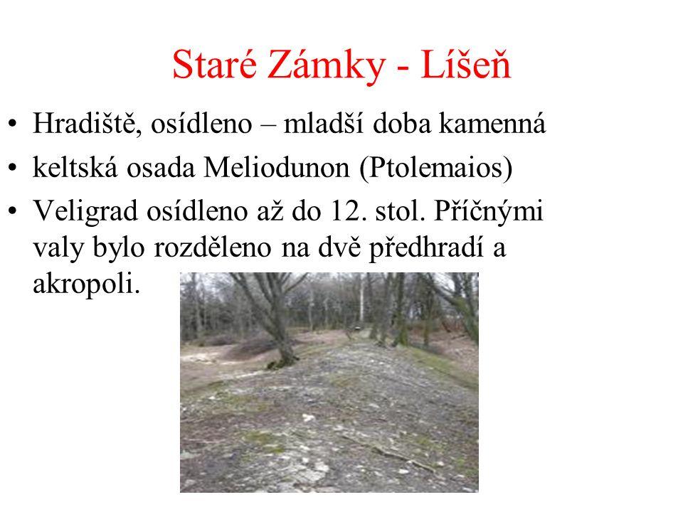 Staré Zámky - Líšeň Hradiště, osídleno – mladší doba kamenná keltská osada Meliodunon (Ptolemaios) Veligrad osídleno až do 12. stol. Příčnými valy byl