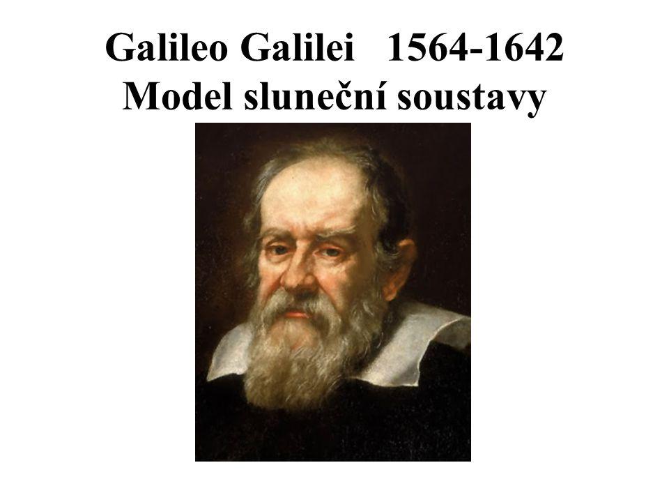 Galileo Galilei 1564-1642 Model sluneční soustavy