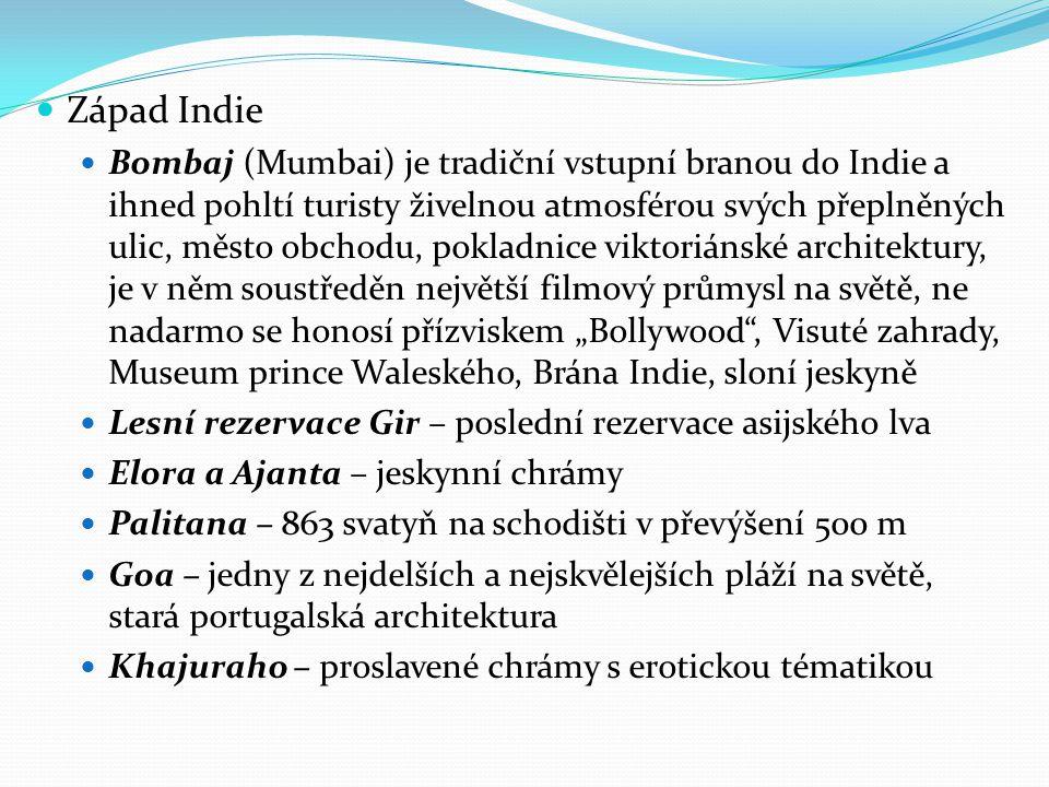 Západ Indie Bombaj (Mumbai) je tradiční vstupní branou do Indie a ihned pohltí turisty živelnou atmosférou svých přeplněných ulic, město obchodu, pokl