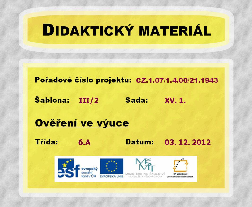 III/2 6.A XV. 1. 03. 12. 2012