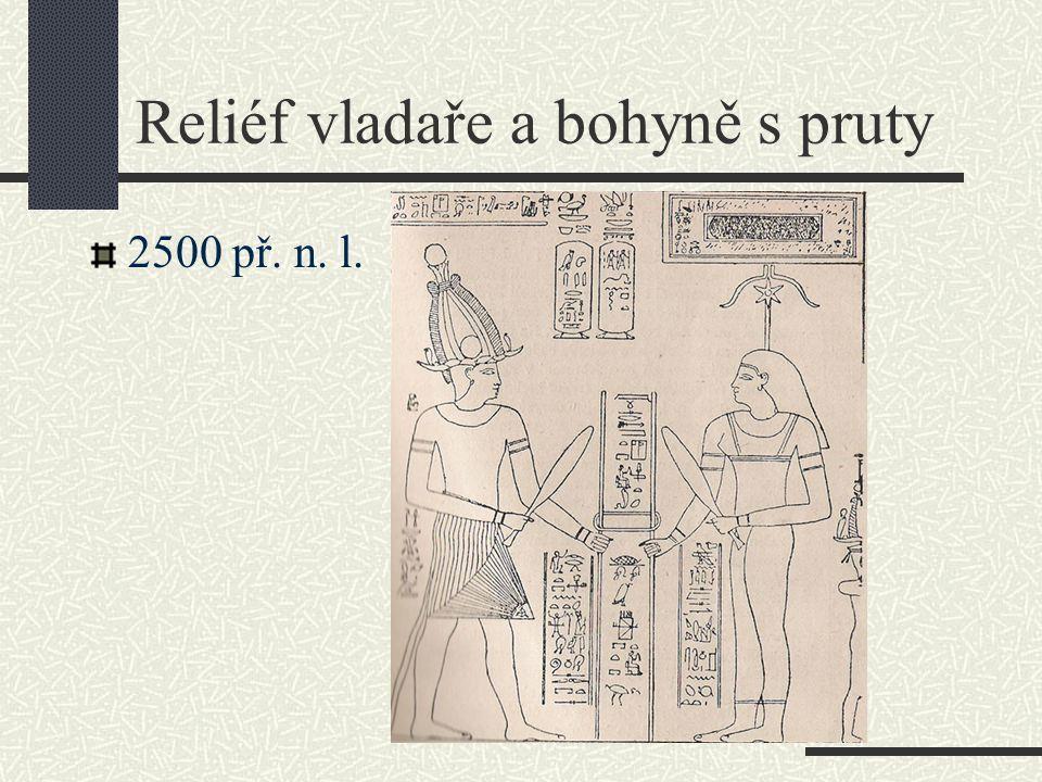 Reliéf vladaře a bohyně s pruty 2500 př. n. l.