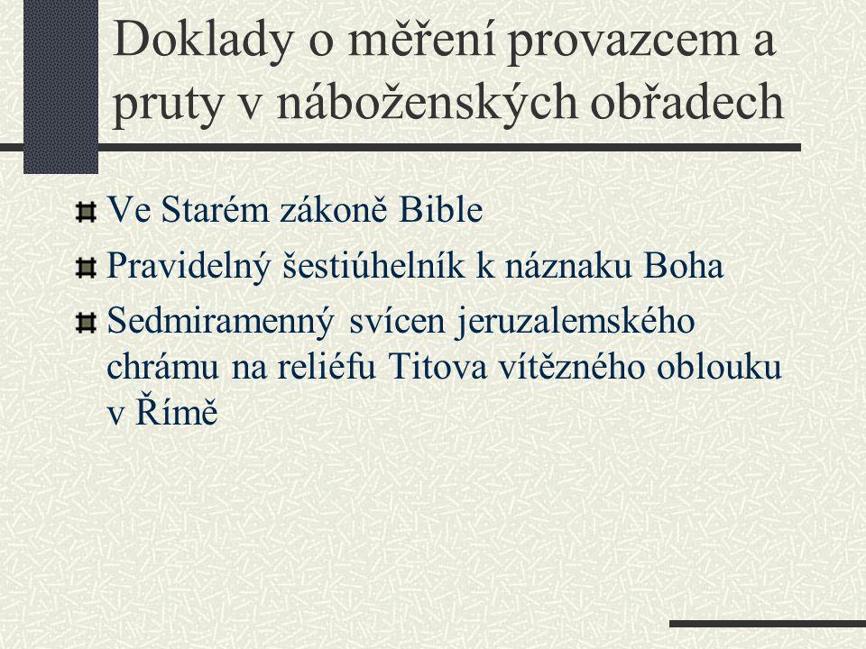 Doklady o měření provazcem a pruty v náboženských obřadech Ve Starém zákoně Bible Pravidelný šestiúhelník k náznaku Boha Sedmiramenný svícen jeruzalem