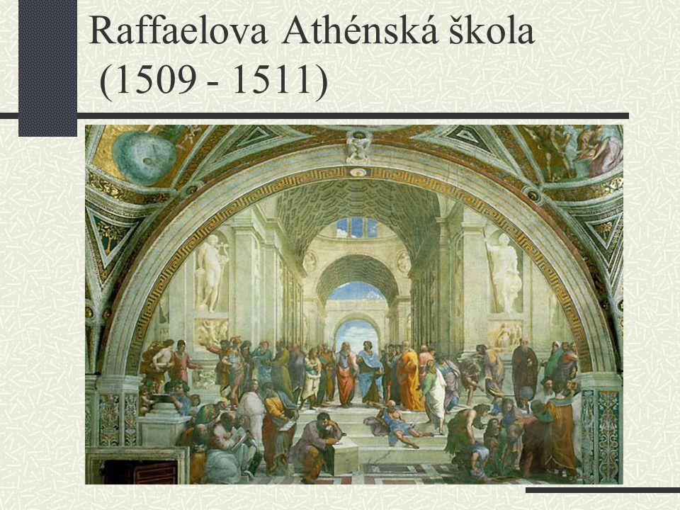 Raffaelova Athénská škola (1509 - 1511)