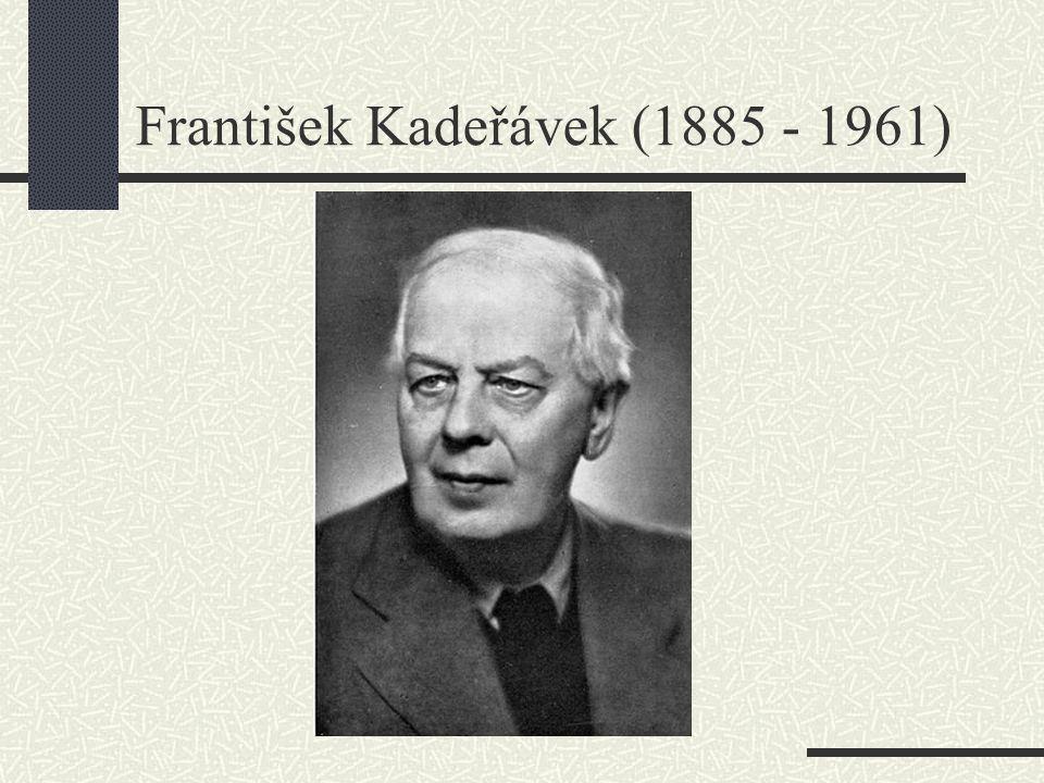 František Kadeřávek (1885 - 1961)