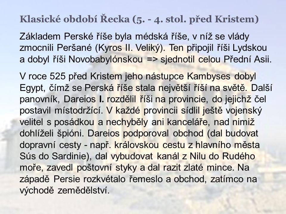 Klasické období Řecka (5.- 4. stol.