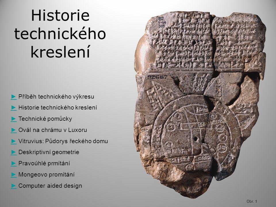 Historie technického kreslení ►► Příběh technického výkresu ►► Historie technického kreslení ►► Technické pomůcky ►► Ovál na chrámu v Luxoru ►► Vitruv