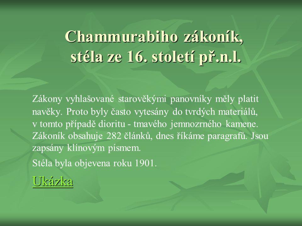 Chammurabiho zákoník, stéla ze 16.století př.n.l.