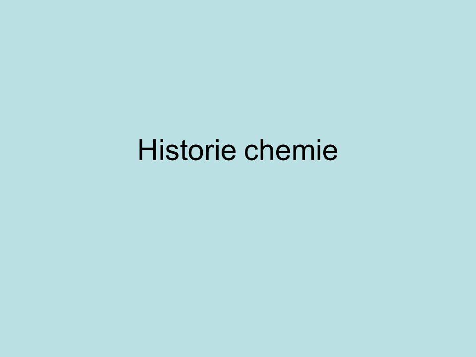 Prameny pro vznik chemie Řemesla: –Empirické zkušenosti –Návody pro výrobu, přípravu, etc.