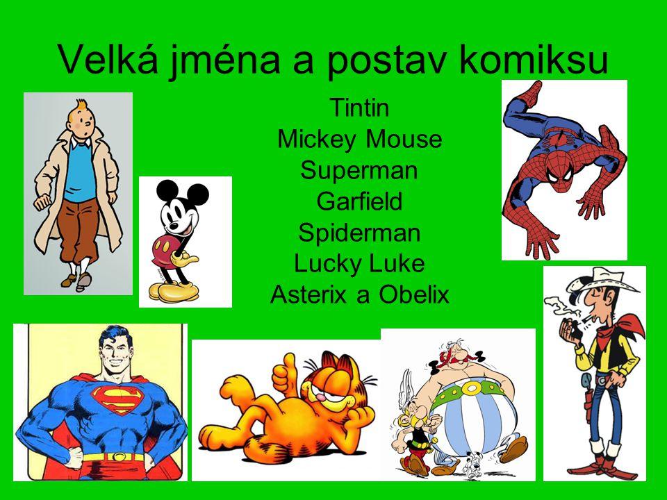 Velká jména a postav komiksu Tintin Mickey Mouse Superman Garfield Spiderman Lucky Luke Asterix a Obelix