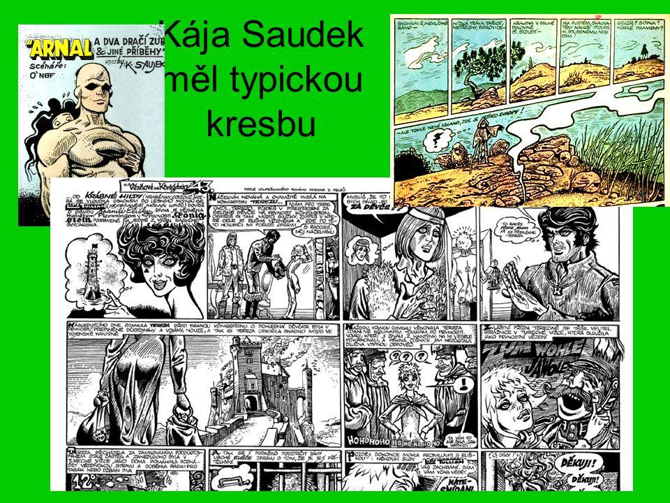 Kája Saudek měl typickou kresbu