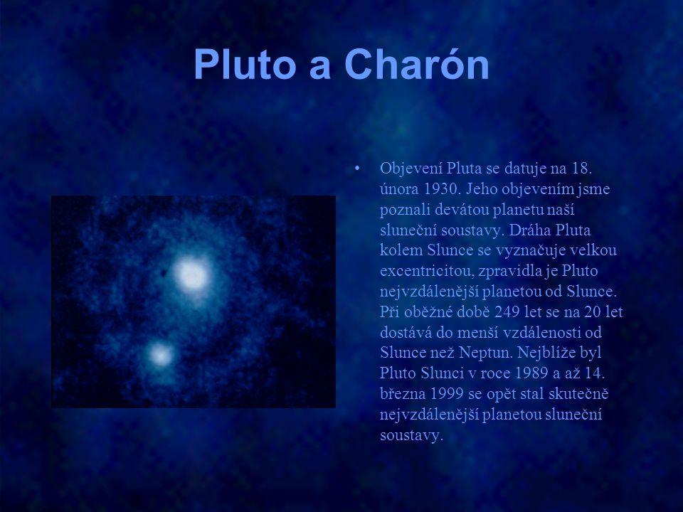 Pluto a Charón Objevení Pluta se datuje na 18. února 1930. Jeho objevením jsme poznali devátou planetu naší sluneční soustavy. Dráha Pluta kolem Slunc