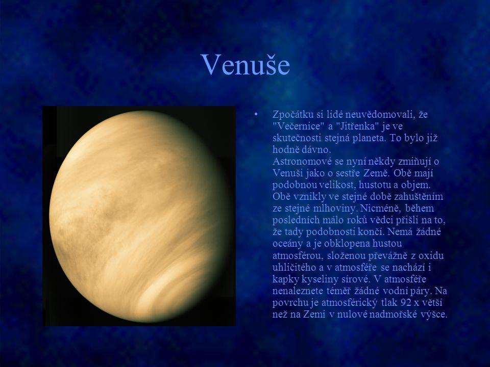 Venuše Zpočátku si lidé neuvědomovali, že