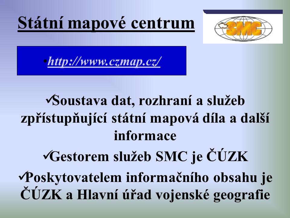 Soustava dat, rozhraní a služeb zpřístupňující státní mapová díla a další informace Gestorem služeb SMC je ČÚZK Poskytovatelem informačního obsahu je