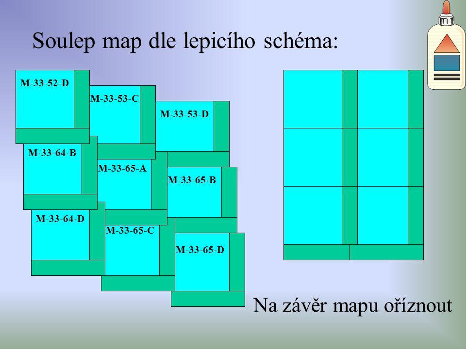 M-33-53-C Soulep map dle lepicího schéma: M-33-65-A M-33-65-B M-33-65-C M-33-65-D M-33-53-D M-33-52-D M-33-64-B M-33-64-D Na závěr mapu oříznout