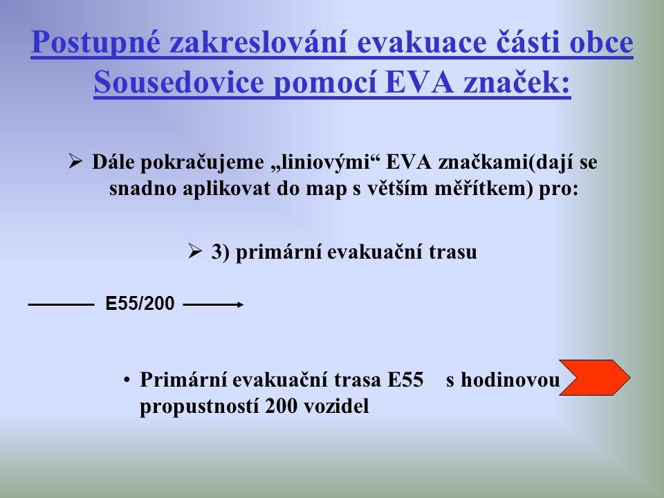 """Postupné zakreslování evakuace části obce Sousedovice pomocí EVA značek:  Dále pokračujeme """"liniovými"""" EVA značkami(dají se snadno aplikovat do map s"""