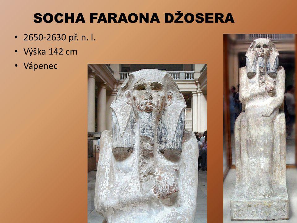 SOCHA FARAONA DŽOSERA 2650-2630 př. n. l. Výška 142 cm Vápenec