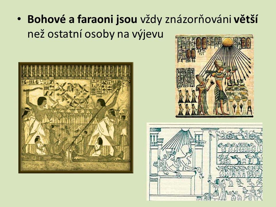 Bohové a faraoni jsou vždy znázorňováni větší než ostatní osoby na výjevu