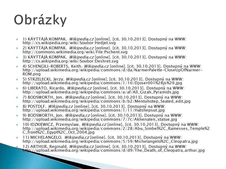  1) KÄYTTÄJÄ:KOMPAK. Wikipedia.cz [online]. [cit. 30.10.2013]. Dostupný na WWW: http://cs.wikipedia.org/wiki/Soubor:Hedjet.svg  2) KÄYTTÄJÄ:KOMPAK.