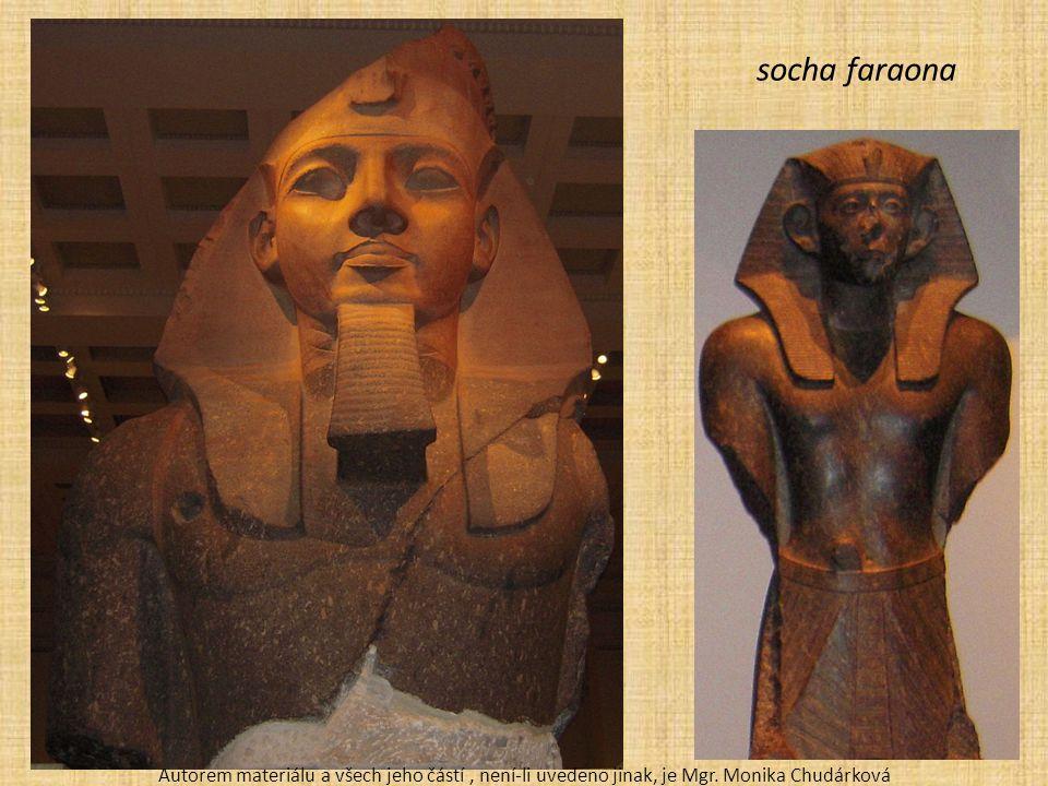 socha faraona Autorem materiálu a všech jeho částí, není-li uvedeno jinak, je Mgr.
