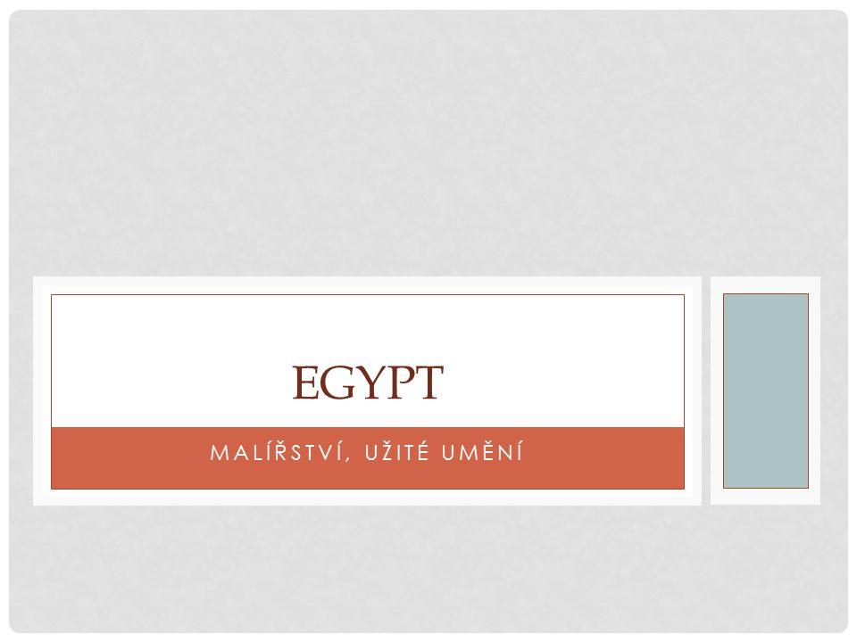 MALÍŘSTVÍ, UŽITÉ UMĚNÍ EGYPT