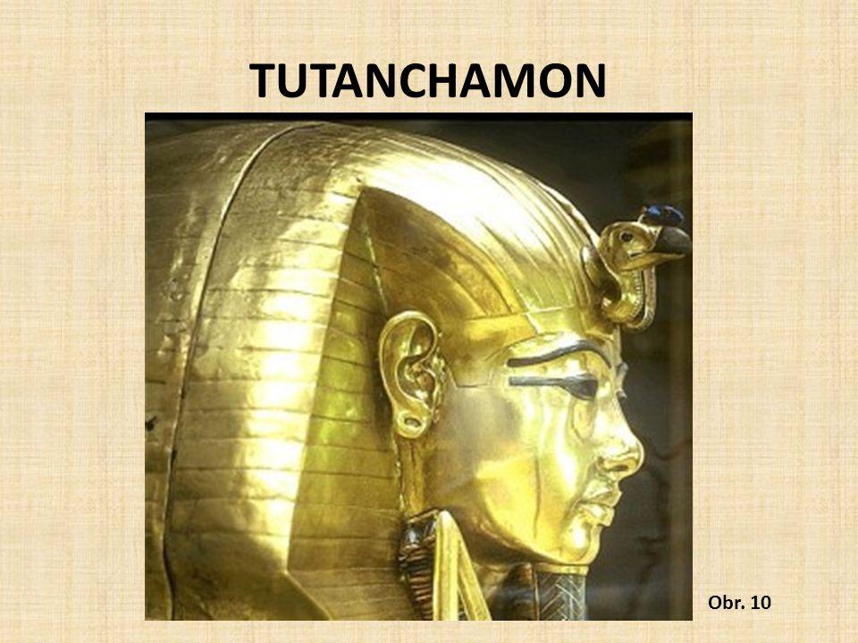 TUTANCHAMON Obr. 10