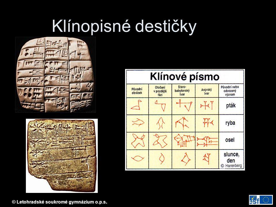 © Letohradské soukromé gymnázium o.p.s. Klínopisné destičky