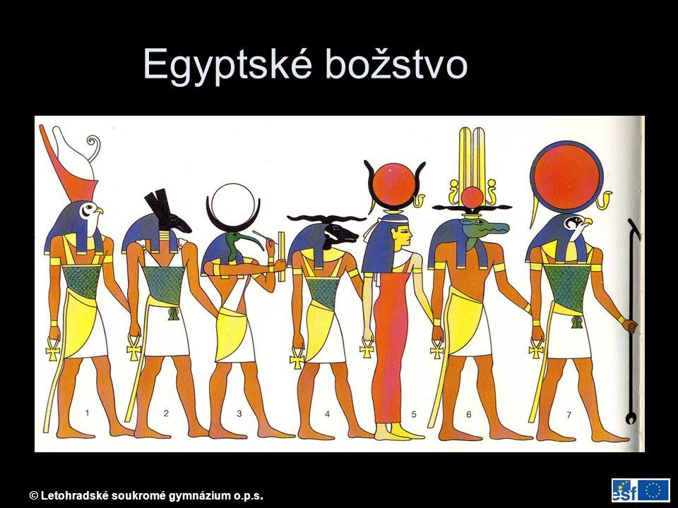 © Letohradské soukromé gymnázium o.p.s. Egyptské božstvo