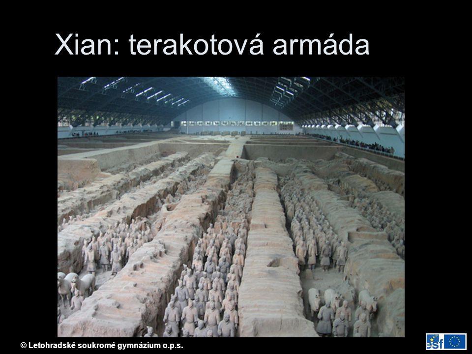 © Letohradské soukromé gymnázium o.p.s. Xian: terakotová armáda