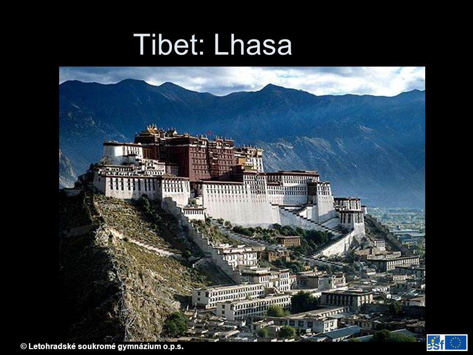 © Letohradské soukromé gymnázium o.p.s. Tibet: Lhasa