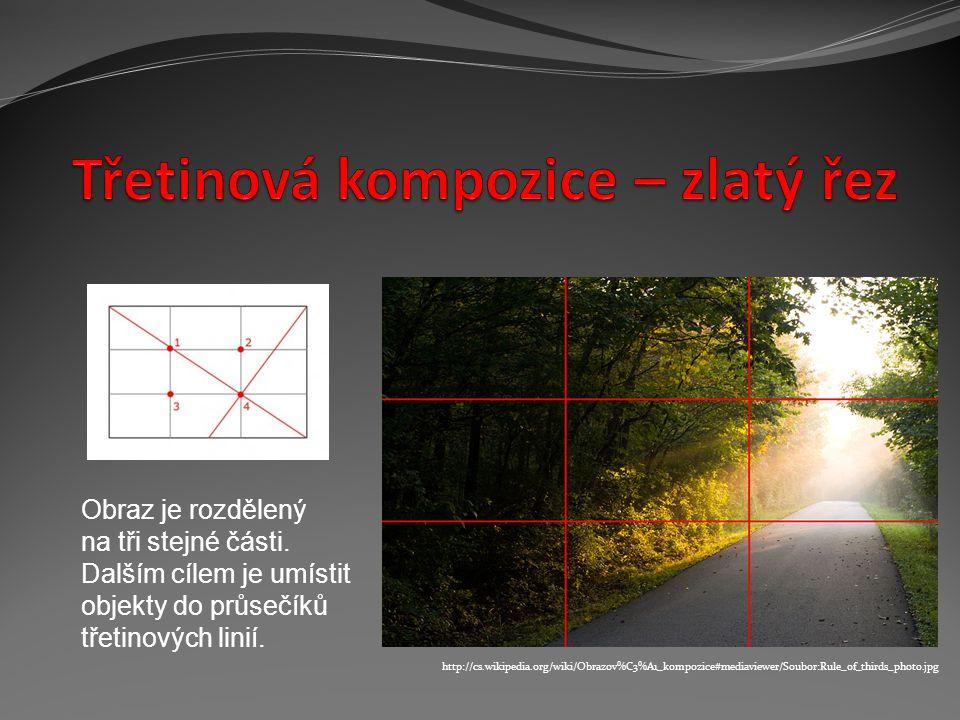 Obraz je rozdělený na tři stejné části. Dalším cílem je umístit objekty do průsečíků třetinových linií. http://cs.wikipedia.org/wiki/Obrazov%C3%A1_kom