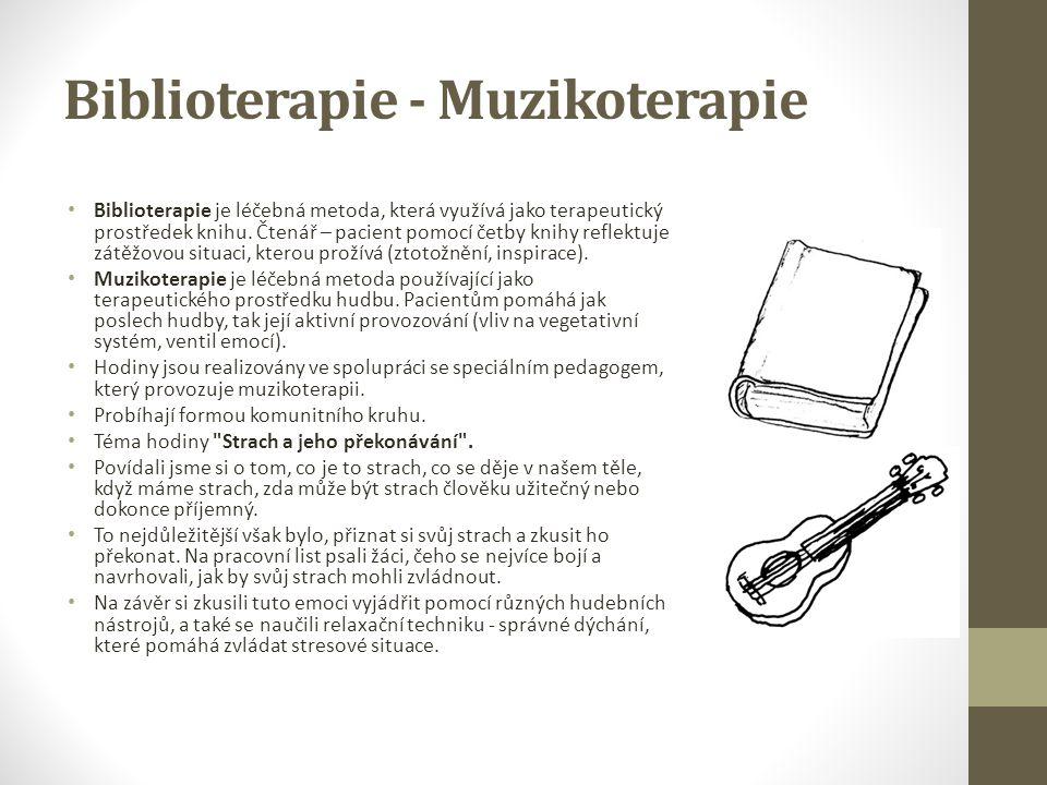 Biblioterapie - Muzikoterapie Biblioterapie je léčebná metoda, která využívá jako terapeutický prostředek knihu. Čtenář – pacient pomocí četby knihy r