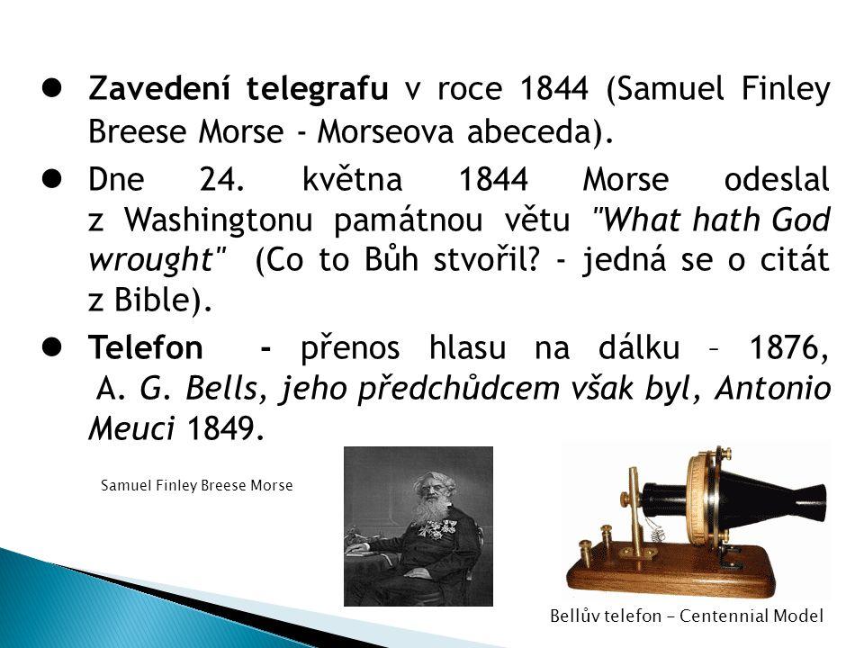 Z avedení telegrafu v roce 1844 (Samuel Finley Breese Morse - Morseova abeceda).