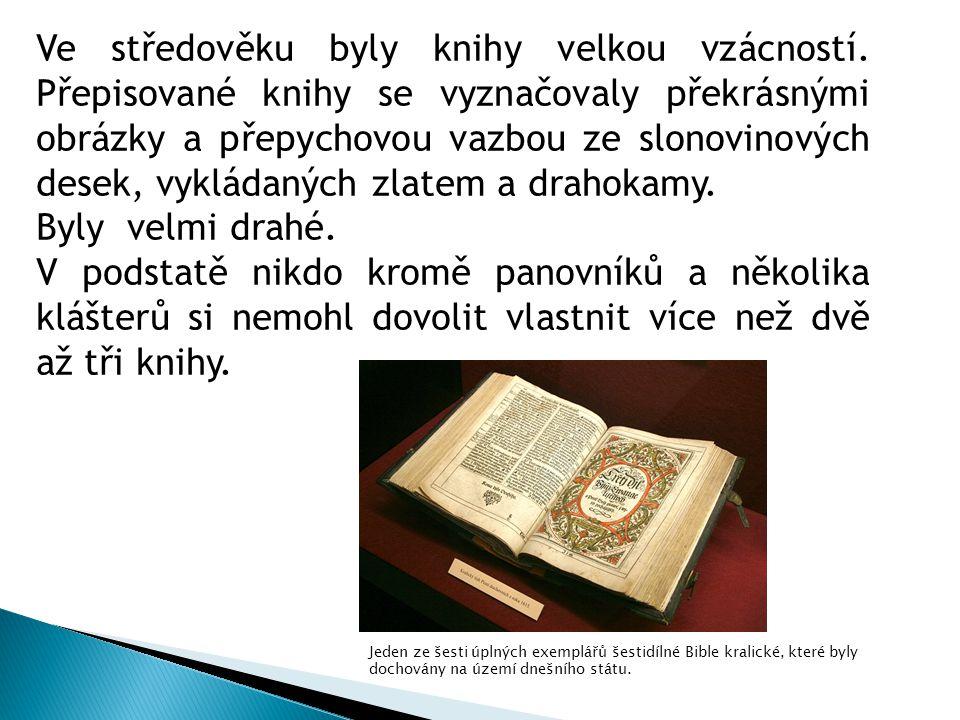 Johannes Gutenberg (1397-1468) - v roce 1455 vydal více než tisícistrannou bibli prostřednictvím knihtisku.