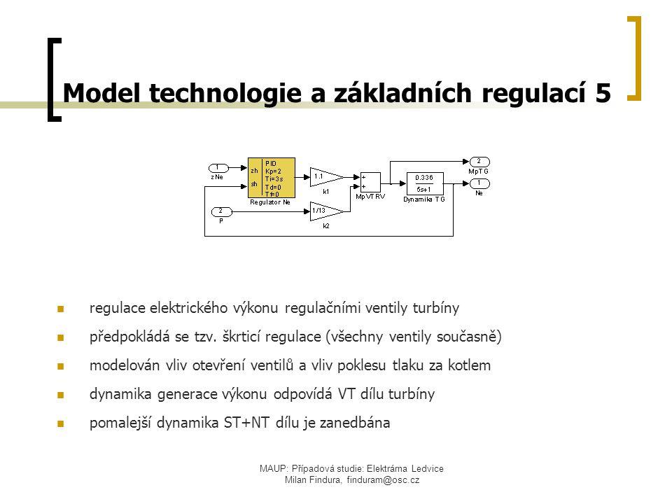 MAUP: Případová studie: Elektrárna Ledvice Milan Findura, finduram@osc.cz Model technologie a základních regulací 5 regulace elektrického výkonu regul