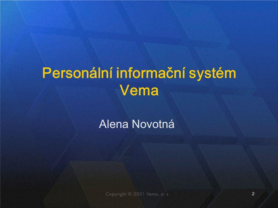 2 Alena Novotná Personální informační systém Vema