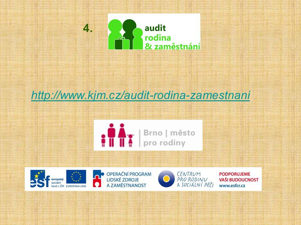 4. http://www.kjm.cz/audit-rodina-zamestnani