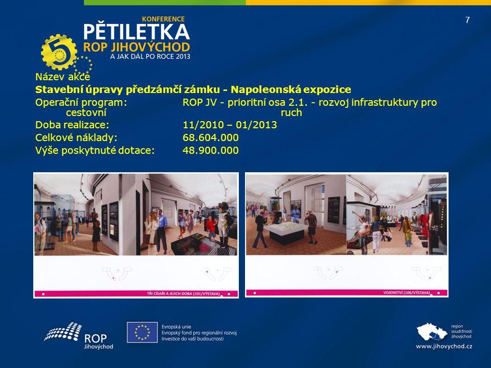 8 Název akce Systém nakládání s bioodpady a kompostárna pro město Slavkov u Brna Operační program:OPŽP - prioritní osa 4.1.