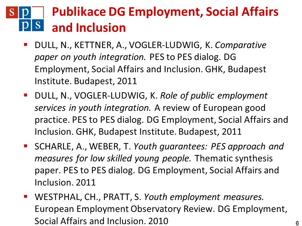 Publikace DG Employment, Social Affairs and Inclusion  DULL, N., KETTNER, A., VOGLER-LUDWIG, K.