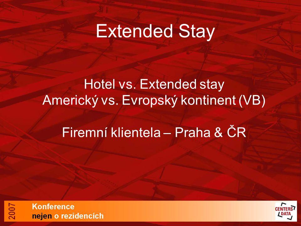 Extended Stay Hotel vs. Extended stay Americký vs.