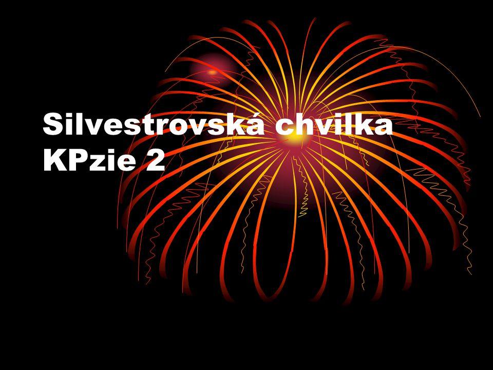 Silvestrovská chvilka KPzie 2